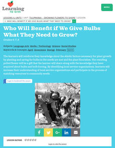 Who Will Benefit if We Give Bulbs What They Need to Grow? Lesson Plan