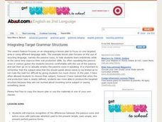 Integrating Target Structures Lesson Plan