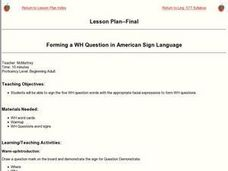 Forming a WH Question in American Sign Language Lesson Plan