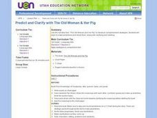 Predict and Clarify with The Old Woman & Her Pig Lesson Plan