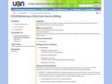 FACS:Marketing a Child Care Service (Mktg) Lesson Plan
