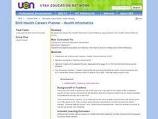 BUS:Health Careers Planner - Health Informatics Lesson Plan