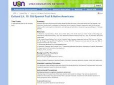 Cultural Lit. 19: Old Spanish Trail & Native Americans Lesson Plan