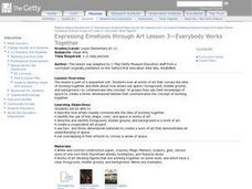 Expressing Emotions Through Art Lesson 3:  Everybody Works Together Lesson Plan