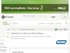 Radiation: To Worry or Not to Worry Lesson Plan