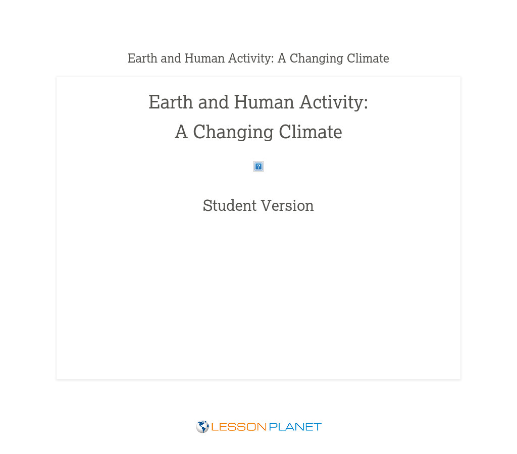 Student Version - Earth and Human Activity: A Changing Climate