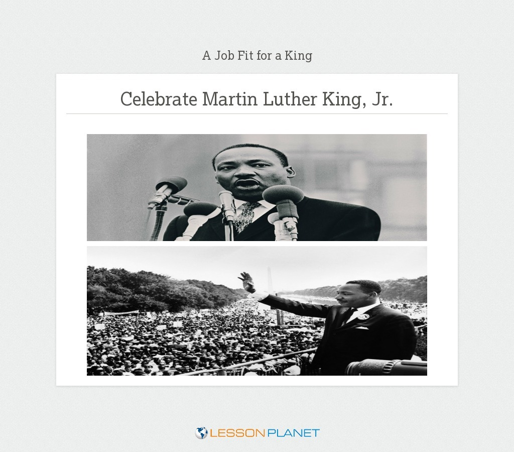 A Job Fit for a King—Martin Luther King, Jr.