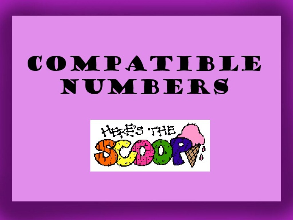 Mental Math And Compatible Numbers Collection Lesson Planet