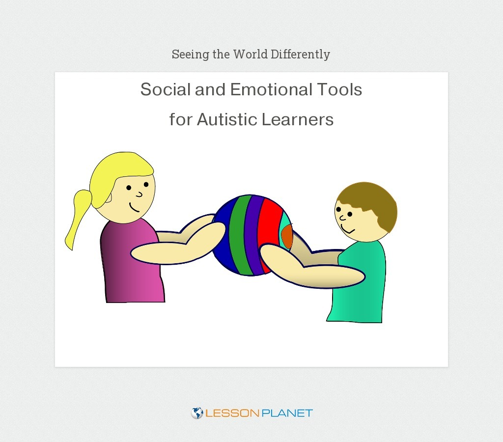 Seeing the World Differently: Social/Emotional Tools for Autistic Learners